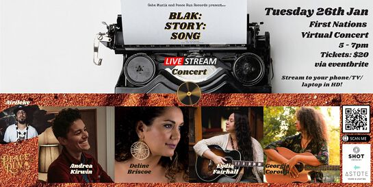 BLAK:STORY:SONG - A First Nations live stream concert