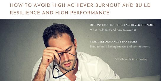 How to Avoid High Achiever Burnout and Build Resilience & High Performance