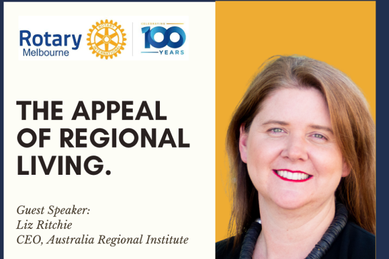 Rotary Evening: The appeal of regional living