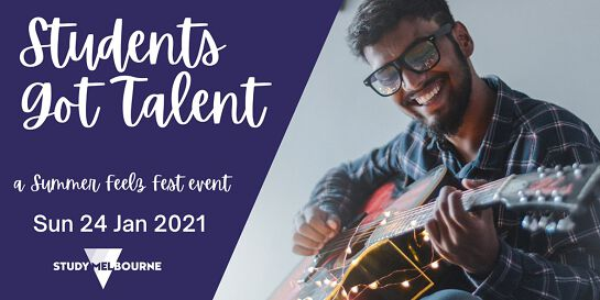 Students Got Talent - a Summer Feelz Fest event for Study Melbourne