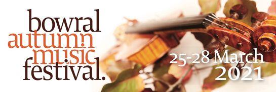 Bowral Autumn Music Festival 2021
