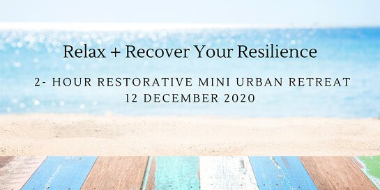 Relax + Restore Your Resilience