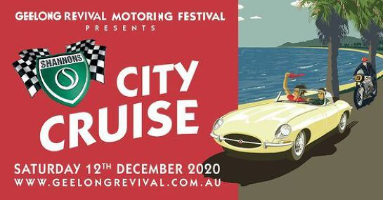 Geelong Revival Motoring Festival presents Shannons City Cruise