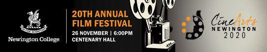 Newington College 20th Annual CineArts Film Festival