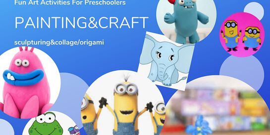Painting, Sculpturing, Origami/Collage Making Activities For Preschoolers