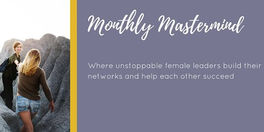 Unstoppable Women Monthly Mastermind