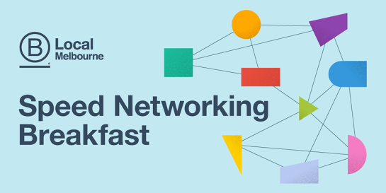 B Local Melbourne Speed Networking Breakfast