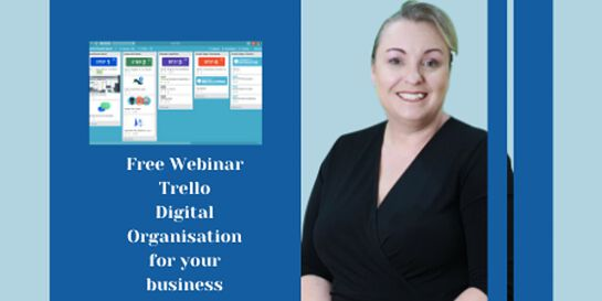 (Free Webinar)Trello - Digital Organisation for your Business