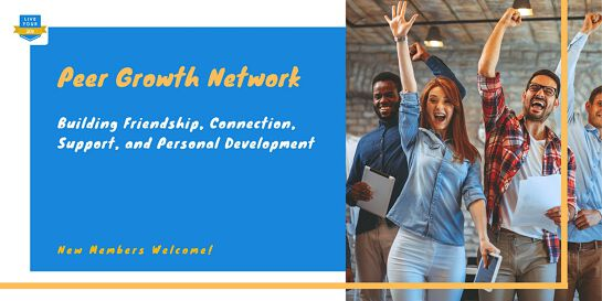 Peer Growth Network - Engage, Inspire, Empower (New Members Welcome!)