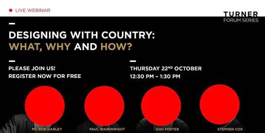 Turner Forum Series - Designing with Country: what, why and how
