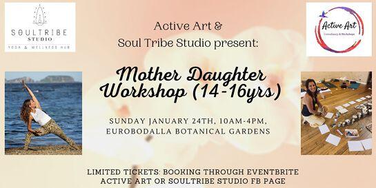 Mother Daughter Workshop (14-16yrs)