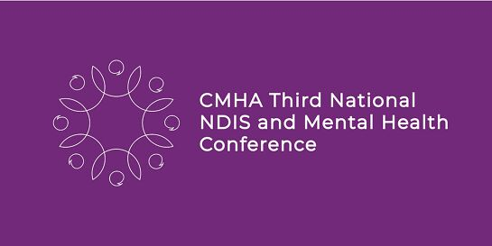 CMHA - Third National NDIS and Mental Health Conference