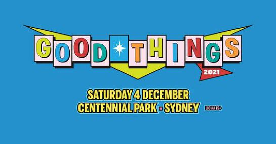 Good Things Festival 2021 // Sydney // Save the Date