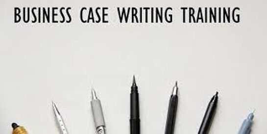 Business Case Writing 1 Day Training in Adelaide