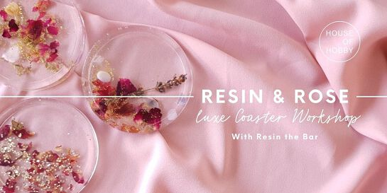 Resin and Rosé - Luxe Coaster Workshop