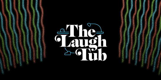 The Laugh Tub 28: We're back baby