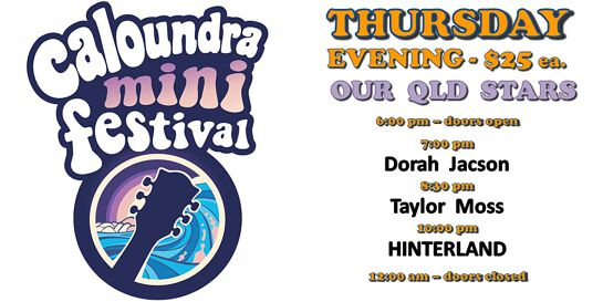 Caloundra Mini Music Festival 2020 - THURSDAY EVENING Session (18+ event)