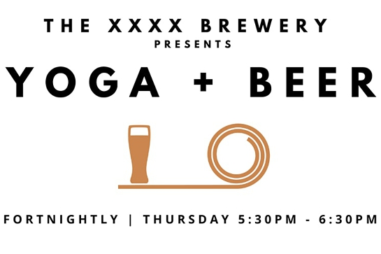 POSTPONED - Yoga + Beer at the XXXX Brewery (Back by popular demand)