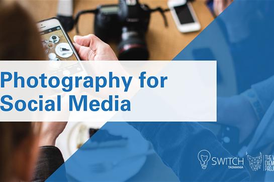 Photography for Social Media   Launceston