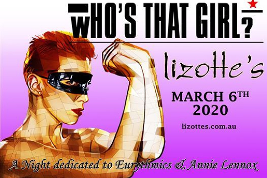 Who's That Girl? A Night dedicated to Eurythmics & Annie Lennox