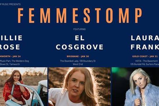 Femmestomp at Gold Coast W Billie Rose, El Cosgrove & Laura Frank