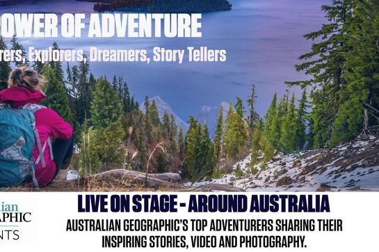 Australian Geographic Presents - The Power of Adventure - Hobart