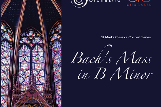 BACH'S MASS IN B MINOR (performance 1: St Stephen's)