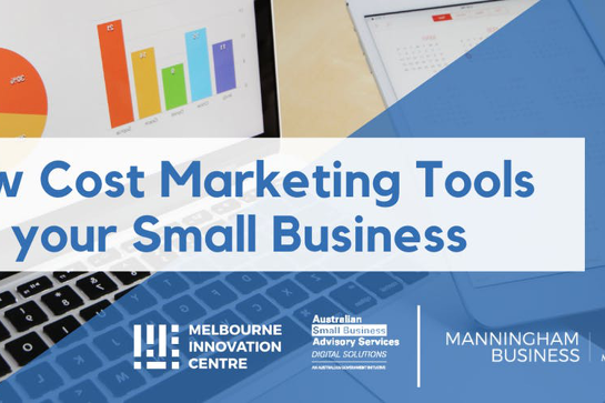 Low Cost Marketing Tools for your Small Business - Manningham