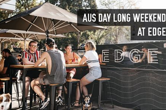 Australia Day Long Weekend at Edge