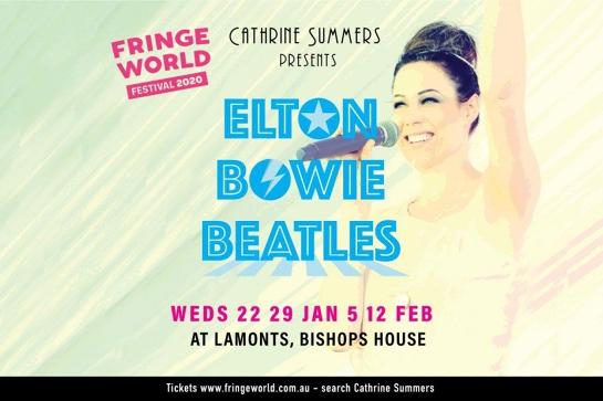 FRINGEWORLD - Cathrine Summers: Elton, Bowie, Beatles