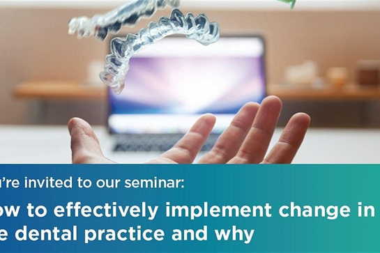 Hobart   1 July 2020   How to effectively implement change in the dental pr...