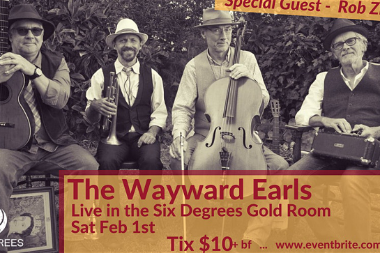 Six Degrees Presents The Wayward Earls Live in the Gold Room