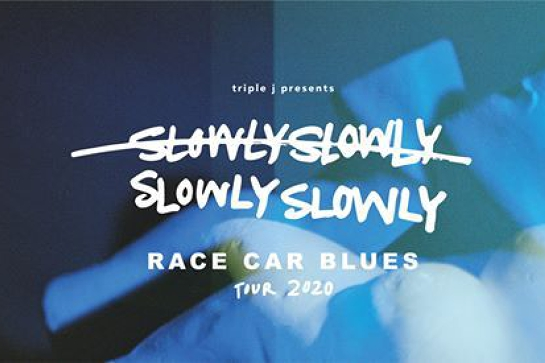 Slowly Slowly   Race Car Blues