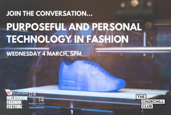Purposeful & Personal Tech in Fashion
