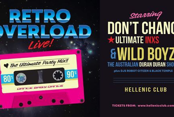 Retro Overload - LIVE! | Hellenic Club of Canberra ACT