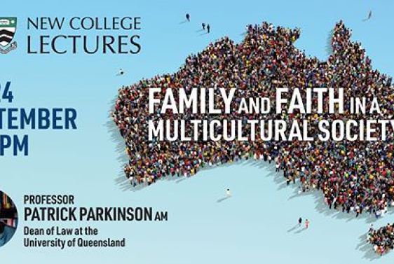 New College Lectures: Family & Faith in a Multicultural Society