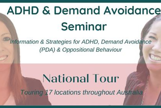ADHD & Demand Avoidance Seminar - Hobart