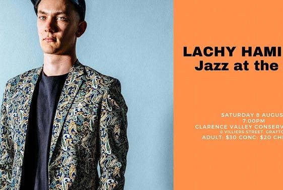 Jazz at the Con - Lachy Hamilton